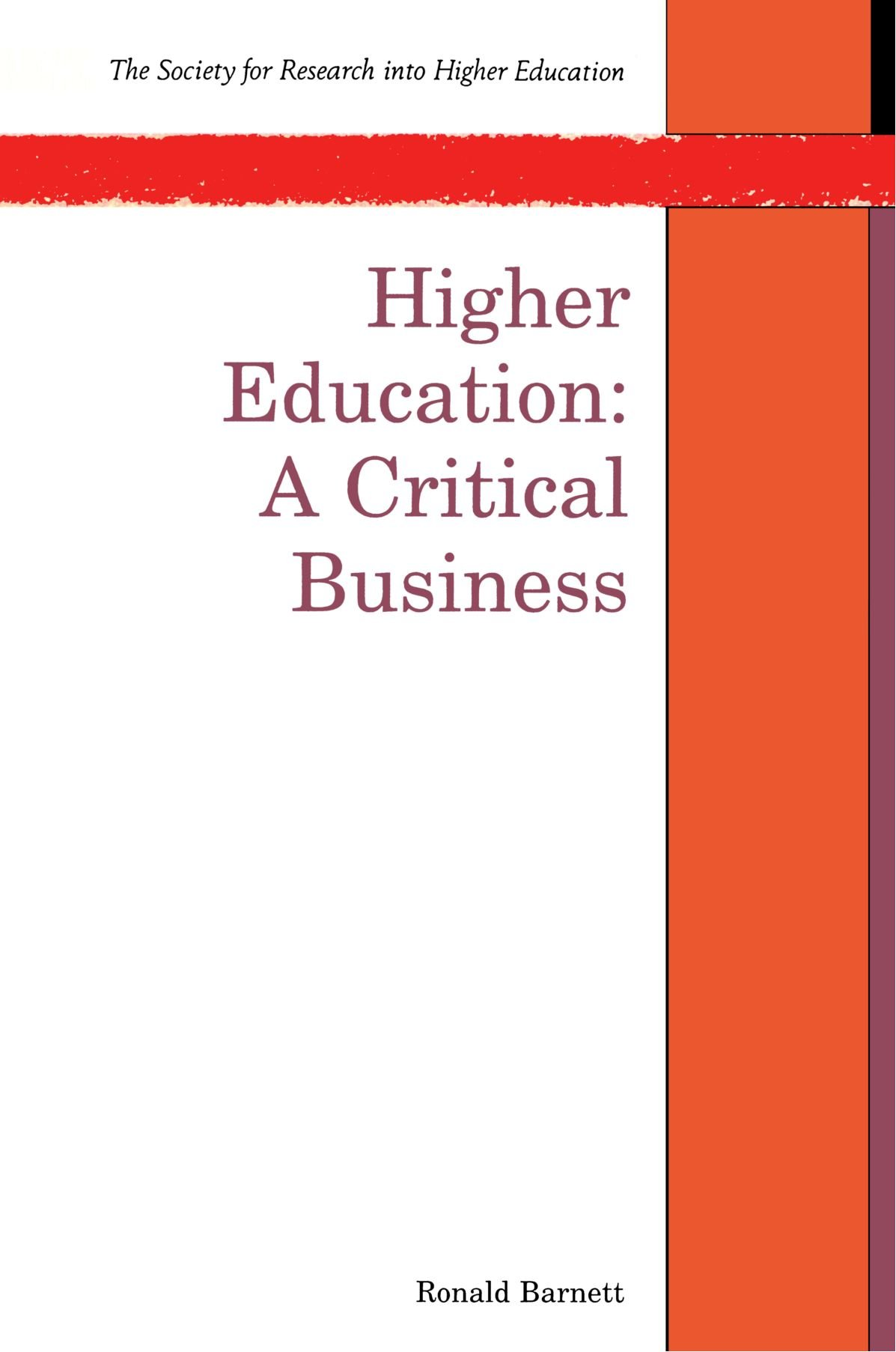 Higher Education: A Critical Business book cover