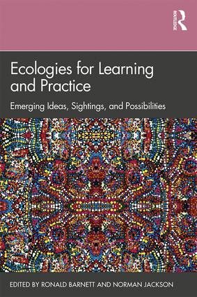 �Ecologies for Learning and Practice�